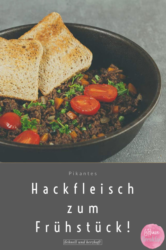 Rezept Hackfleisch, rezepte Hackfleisch, rezepte, rezepte mit hackfleisch, frühstück rezepte, frühstücken, low carb, glutenfrei, low carb frühstück