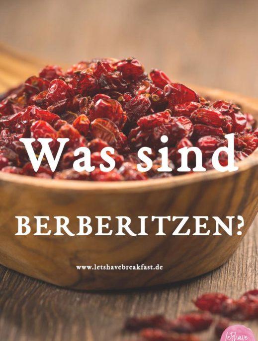 Was sind Berberitzen, berberitze, berberitzen kaufen, berberitzen reis, gemeiner bocksdorn, berberitze kaufen, berberitze essen, berberitze getrocknet