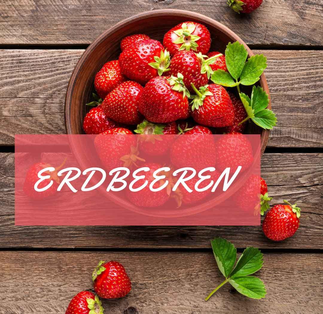 erdbeeren, erdbeeren kalorien, erdbeeren inhaltsstoffe, erdbeeren rezepte
