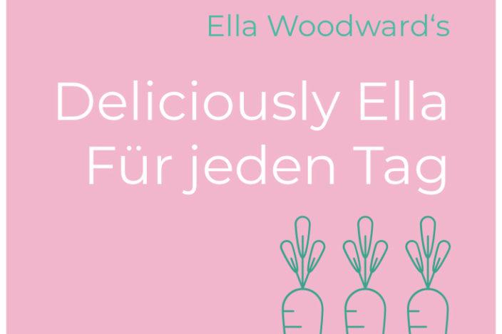 ella woodward, ella woodward rezepte, Ella woodward bücher, ella woodward buch, ella woodward Deliciously Ella, ella woodward Für jeden Tag, Deliciously Ella kochbuch, rezepte, vegan kochbuch, vegetarisch kochbuch,kochbuch beststeller, kochbuch rezepte, bestes kochbuch, kochbuch für anfänger