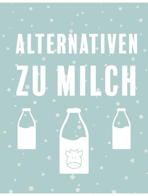 Alternativen zu Milch